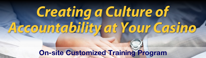 Creating a Culture of Accountability at Your Casino
