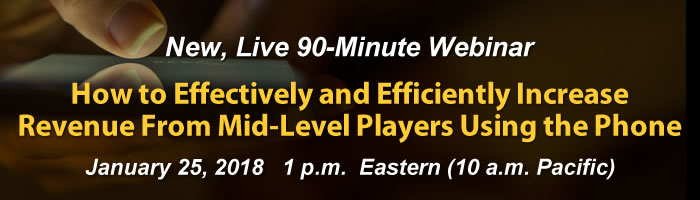 Webinar: How to Effectively and Efficiently Increase Revenue From Mid-Level Players Using the Phone