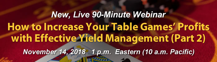 Webinar: How to Increase Your Table Games' Profits with Effective Yield Management (Part 2)